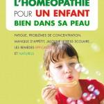 L'homéopathie pour un enfant bien dans sa peau, de Sophie Pensa et Véronique Desfontaines
