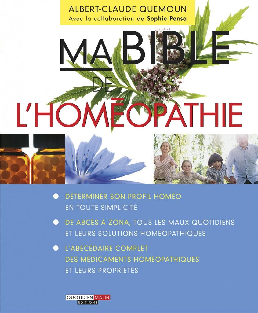 Ma bible de l'homéopathie d'Albert-Claude Quemoun